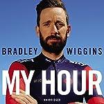 Bradley Wiggins: My Hour   Bradley Wiggins