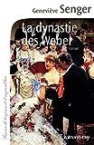 """Afficher """"LA DYNASTIE DES WEBER<br /> La dynastie des Weber"""""""