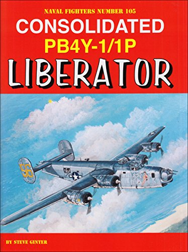 - Consolidated PB4Y-1/1P Liberator (Naval Fighters)
