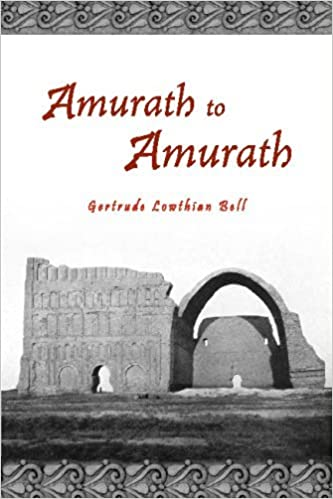 Amurath to Amurath by Gertrude Lowthian Bell (2008-09-05)