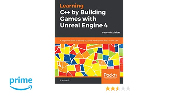 Amazon com: Learning C++ by Building Games with Unreal