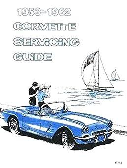 the absolute best 1953 1954 1955 1956 1957 1958 1959 1960 1961 1962 rh amazon com mx 62 Corvette 65 Corvette