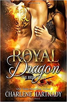 Royal Dragon: Volume 1 (The Bride Hunt)