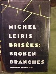 Brisees: Broken Branches