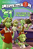 Planet 51: Welcome to Planet 51 (I Can Read Book 2)