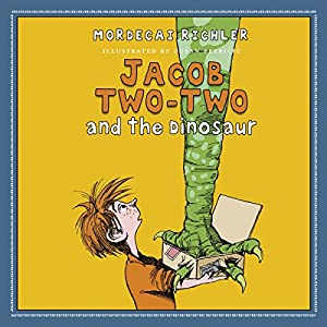 Jacob Two-Two and the Dinosaur Audiobook