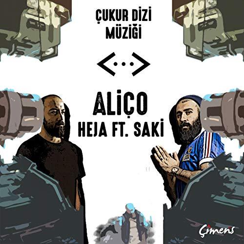 Aliço (feat. Saki Çimen) [Çukur Dizi Müziği]