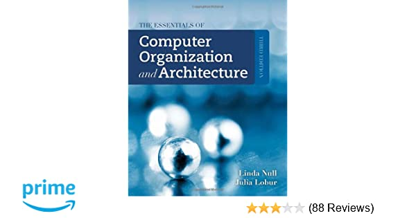 The essentials of computer organization and architecture linda the essentials of computer organization and architecture linda null julia lobur 9781449600068 amazon books fandeluxe Images