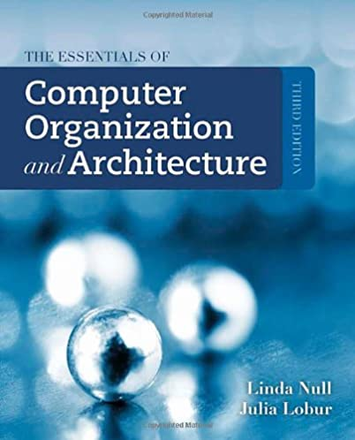 the essentials of computer organization and architecture linda null rh amazon com