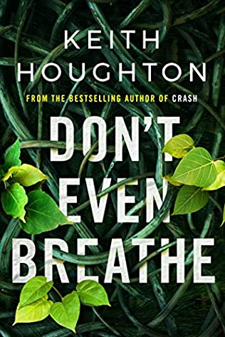 Don't Even Breathe   and  A Place Called Fear  - Keith Houghton
