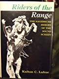 Riders of the Range, Kalton Carroll Lahue, 0498079317