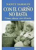 CON EL CARIÑO NO BASTA (NIÑOS Y ADOLESCENTES)