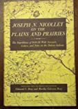 Joseph N. Nicollet on the Plains and Prairies, J. N Nicollet, 0873510984