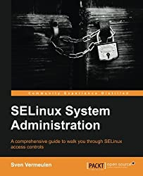 SELinux Policy Administration