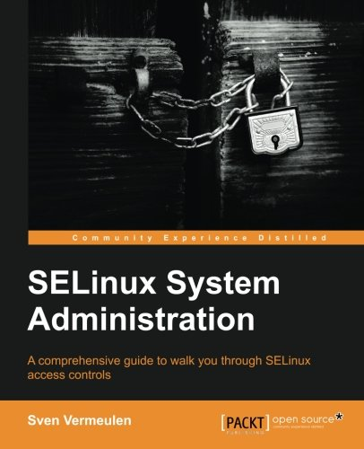SELinux System Administration ebook
