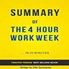 The 4 Hour Work Week, by Timothy Ferriss: Summary & Analysis Hörbuch von  Elite Summaries Gesprochen von: Ian Andrews