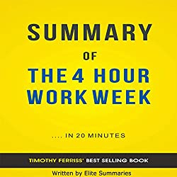 The 4 Hour Work Week, by Timothy Ferriss