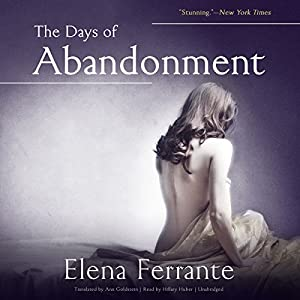 The Days of Abandonment Audiobook