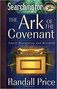 Book Searching for the Ark of the Covenant: Latest Discoveries and Research