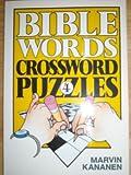 Bible Words Crossword Puzzles 4, Marvin Kananen, 0801052963