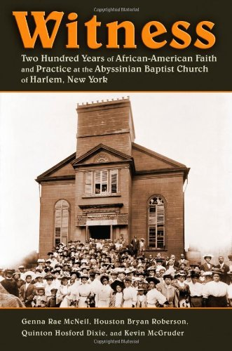 By Genna Rae McNeil Witness: Two Hundred Years of African-American Faith and Practice at the Abyssinian Baptist Church o [Hardcover] ebook