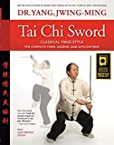 Tai Chi Sword Classical Yang Style: The Complete
