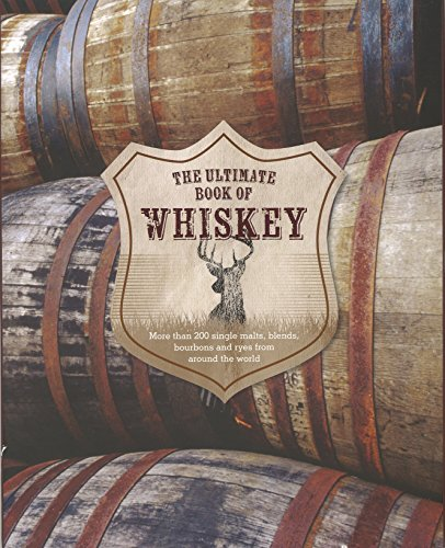 The Ultimate Book of Whiskey by Parragon Books