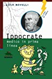 img - for Ippocrate. Medico in prima linea (Italian Edition) book / textbook / text book