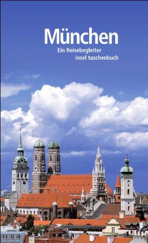 München: Ein Reisebegleiter (insel taschenbuch)