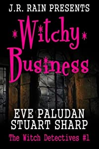 Witchy Business (Witch Detectives #1) (Volume 1)