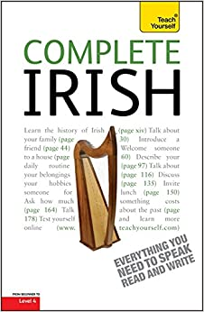 Book Complete Irish Beginner to Intermediate Book and Audio Course: Learn to read, write, speak and understand a new language with Teach Yourself