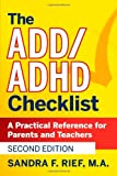 The ADD/ADHD Checklist, Sandra F. Rief, 0470189703