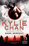 Dark Serpent: Celestial Battle: Book One (Celestial Battle Trilogy)