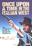 Once upon a Time in the Italian West, Howard C. Hughes and Howard Hughes, 1850434301