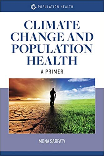 Climate-change-and-population-health-:-a-primer-/-Mona-Sarfaty.