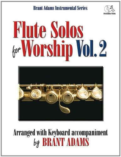 Flute Solos for Worship, Vol. 2: Arranged with Keyboard Accompaniment (Solo Foam)