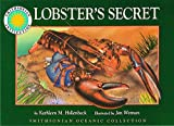 Lobster's Secret (Smithsonian Oceanic Collection Book) (with easy to download e-book & audiobook)