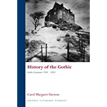 History of the Gothic: Gothic Literature 1764-1824: Gothic Literature 1764-1824 v. 1 (Gothic Literary Studies)