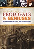 Prodigals and Geniuses, Brendan Lynch, 1905785968