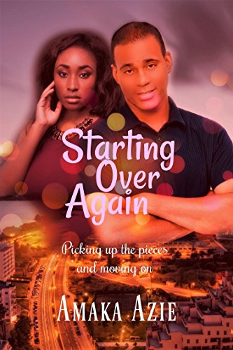 Starting over Again by [Azie, Amaka]