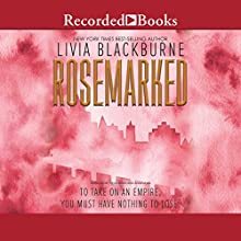 Rosemarked Audiobook by Livia Blackburne Narrated by Angela Lin, Vikas Adam