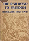 img - for The Railroad to Freedom : The Story of the Civil War book / textbook / text book