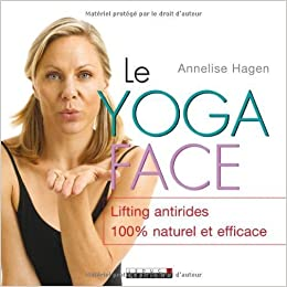 Yoga face Le by Annelise Hagen (unknown): Amazon.com: Books