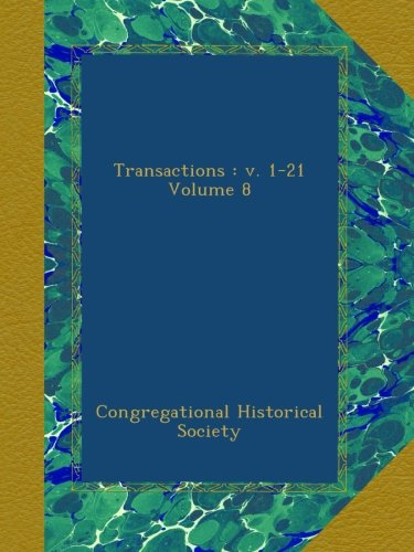Download Transactions : v. 1-21 Volume 8 pdf epub