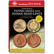 The Official Red Book: a Guide Book of Indian And Flying Eagle Cents