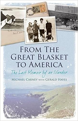 From the Great Blasket to America: The Last Memoir by an Islander