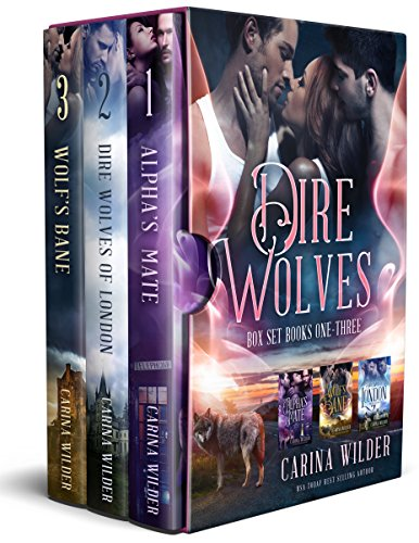Dire Wolves of London Box Set (The Wolves Of London)