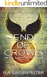 End of Crows: BOOK ONE (Small Sacrifices 1)
