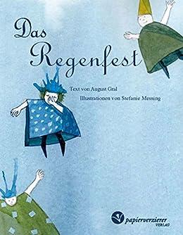 Das Regenfest: wenn der Regenkreislauf lebendig wird (German Edition)