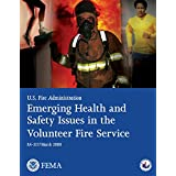 Emerging Health and Safety Issues in the Volunteer Fire Service